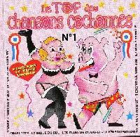Liste compl�te du CD Top des chansons cochonnes vol 1
