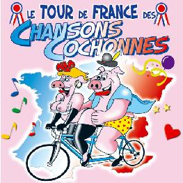 Le tour de france des chansons cochonnes